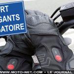 Port de gant moto obligatoire